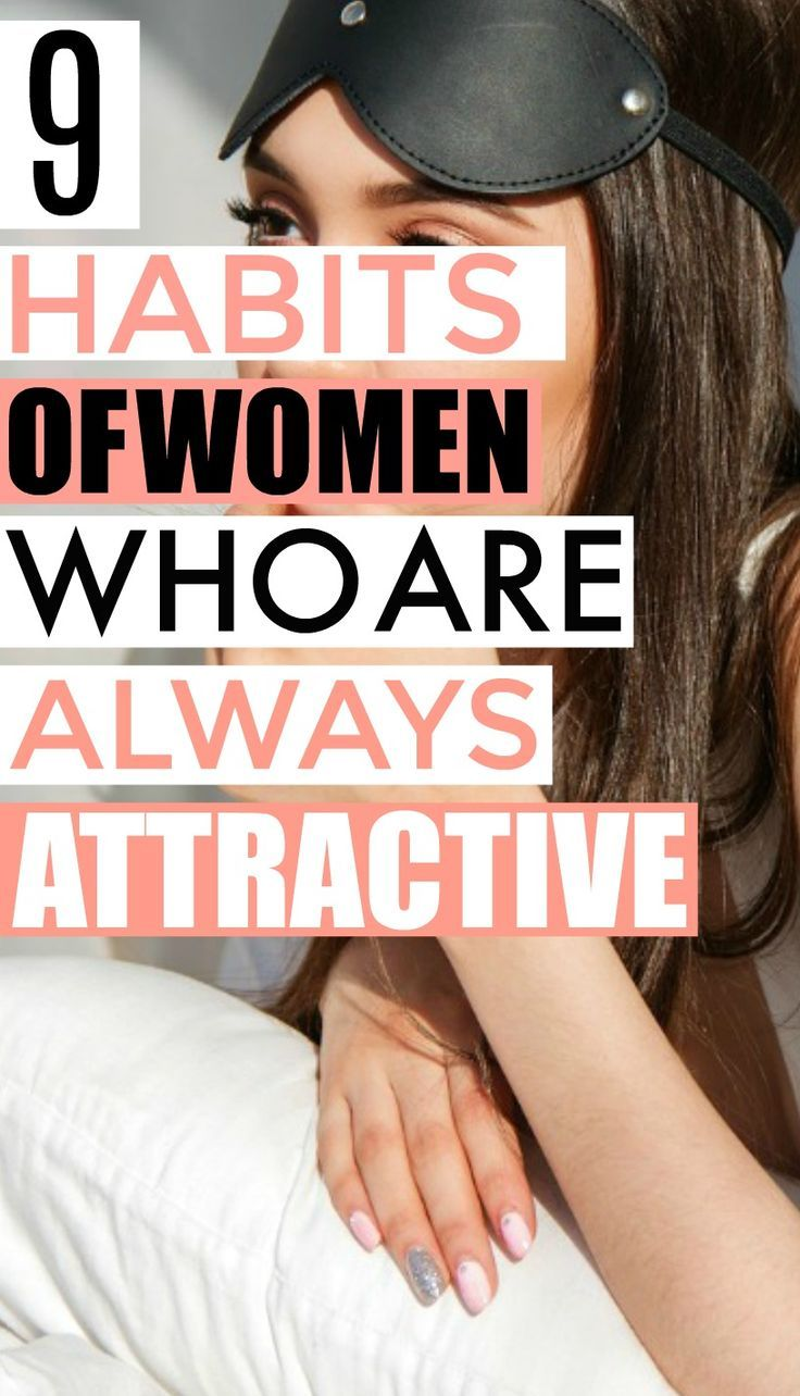 9 Habits of Women Who Always Stay Attractive #beautytips