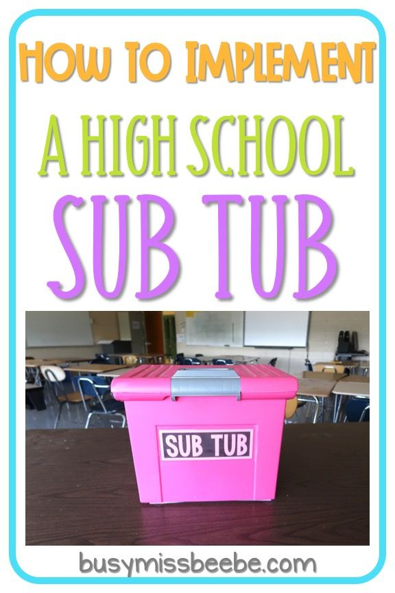 Are your emergency sub plans ready to go and easy to use? Read this post for tips to implement a sub tub for your high school classroom. #emergencysubplans