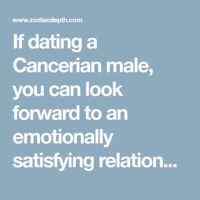 dating a cancer male