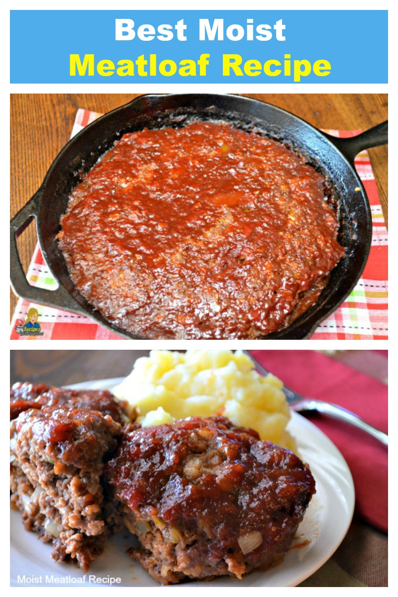 Moist Meatloaf Every Time Moist Meatloaf Recipes Moist Meatloaf Meatloaf Recipes