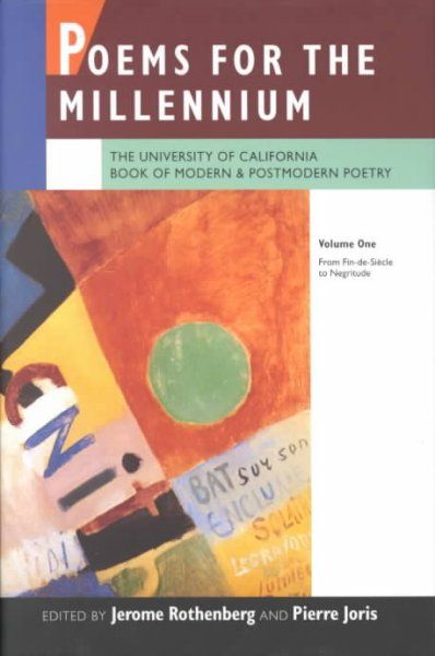 Poems for the Millennium : The University of California Book of Modern & Postmodern Poetry  http://library.sjeccd.edu/record=b1094201~S3