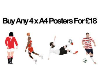 Special Offer Buy any 4 A3 Posters for 28 Pounds Football