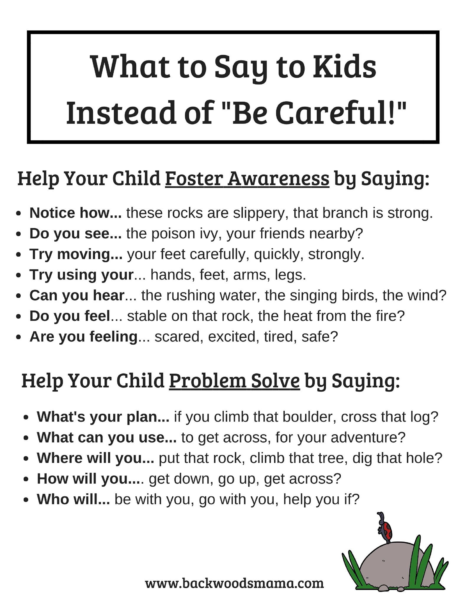 Instead Of Saying Be Careful