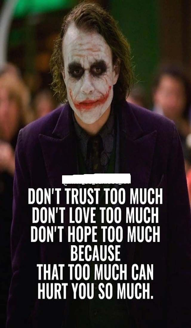 don t trust too much joker quotes psycho quotes best joker quotes