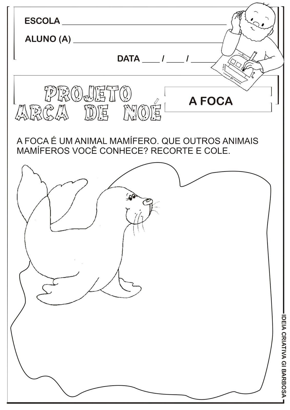 Atividade A Foca Projeto Arca De Noe Vinicius De Moraes Animais