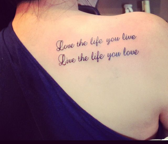 Tattoo Ink Fresh Love The Life You Live Live The Life You Love