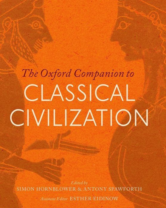 Check out our New Product  The Oxford Companion to Classical Civilization COD  AUTHOR: Simon Hornblower, Antony Spawforth, and Esther EidinowPublication date: 11.09.2014  Rs.3,558
