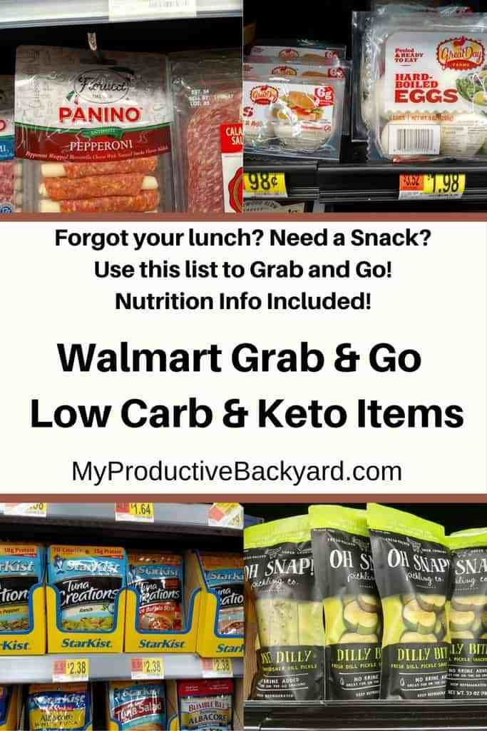 Walmart Grab and Go Low Carb Keto Items;Forgot your lunch? Need a snack? Here is a list so you can grab and go! No more wandering around the store or reading labels. #Keto #LowCarb #LCHF #KetoDiet #MyProductiveBackyard #glutenfree #ketogenicdiet #lowcarbhighfat #Ketorecipes #Lowcarbrecipes #ketoshopping #lowcarbshopping #walmart