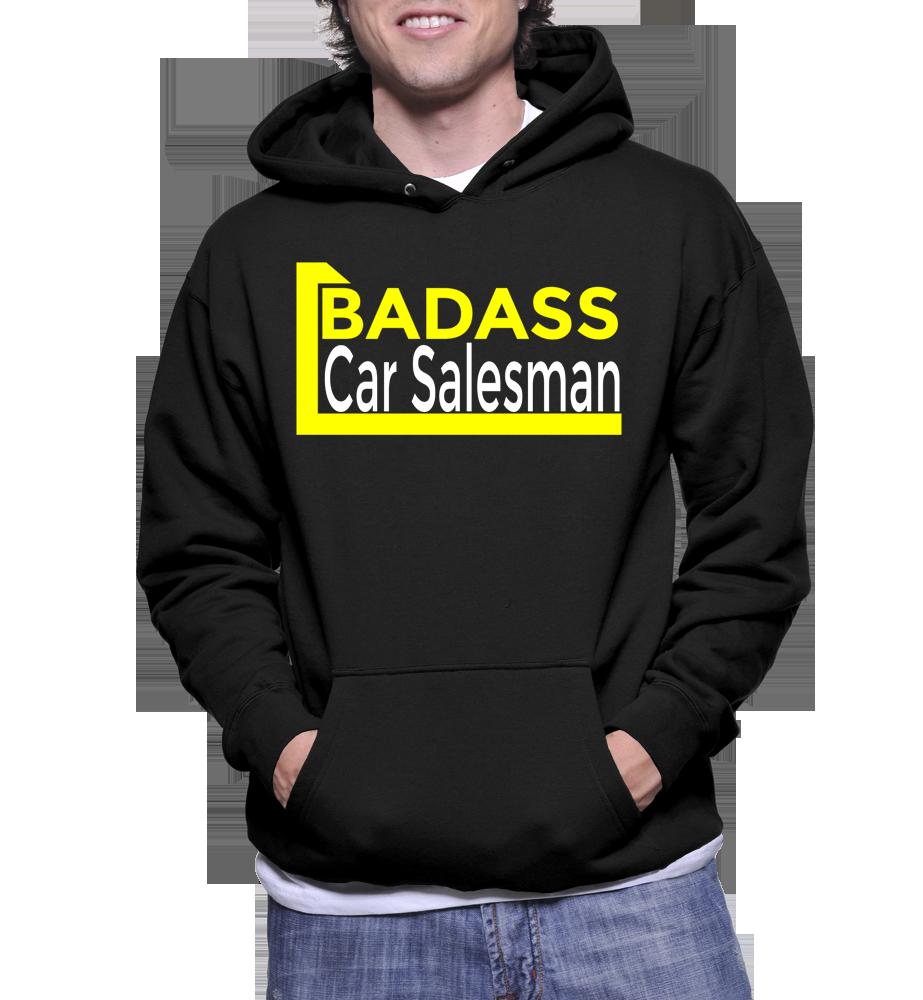Badass Car Salesman Hoodie