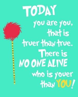 today you are seuss quote free printable quoteko