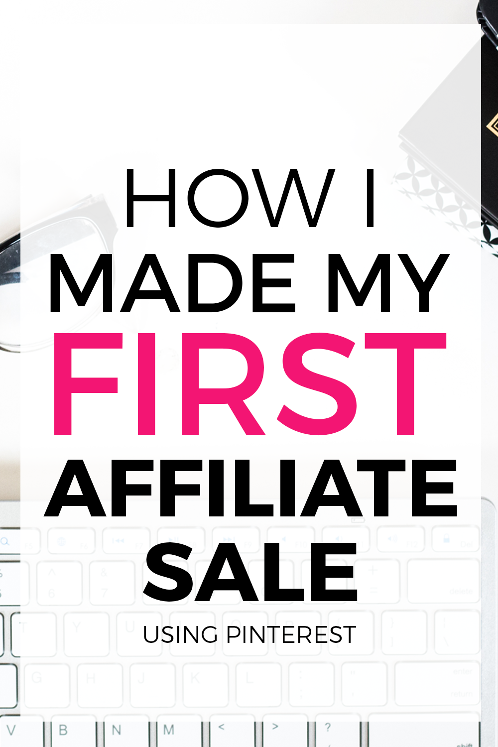 How I Made My First Affiliate Sale On Pinterest |
