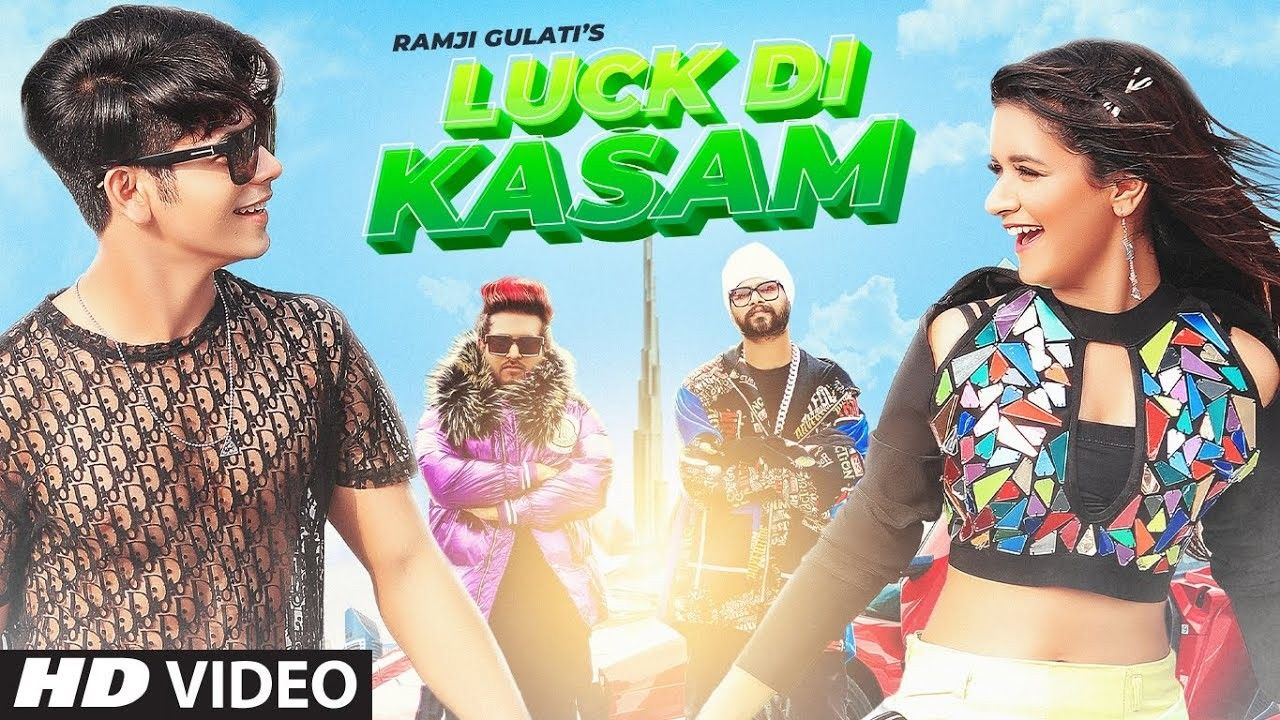Luck Di Kasam Lyrics Ramji Gulati Avneet Kaur In 2020 Latest Video Songs Bollywood Music Videos Latest Song Lyrics