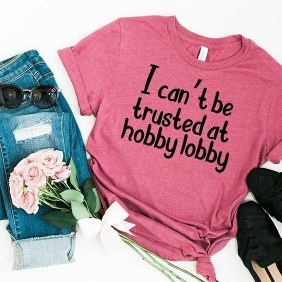 Trusted At Hobby Lobby T-Shirt HN22N For men women v neck tank top
