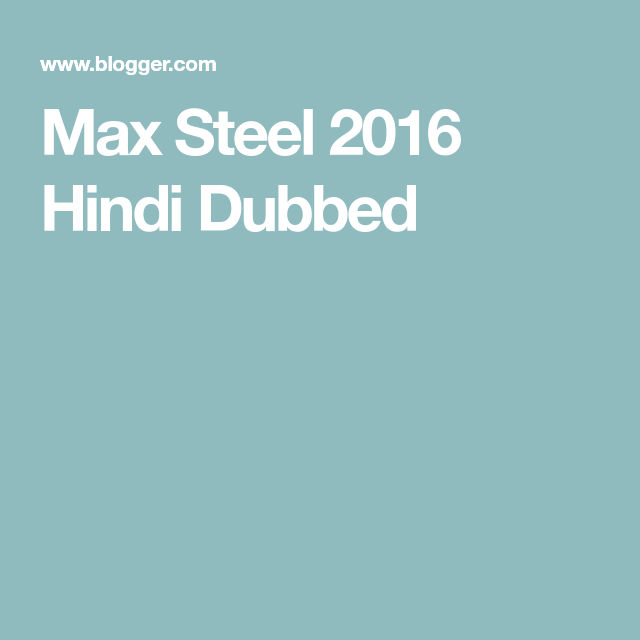 max steel movie download in hindi hd 300mb