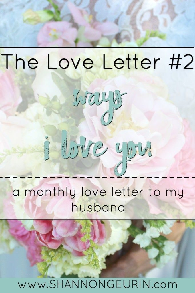 Ways I Love You - love letter to my husband