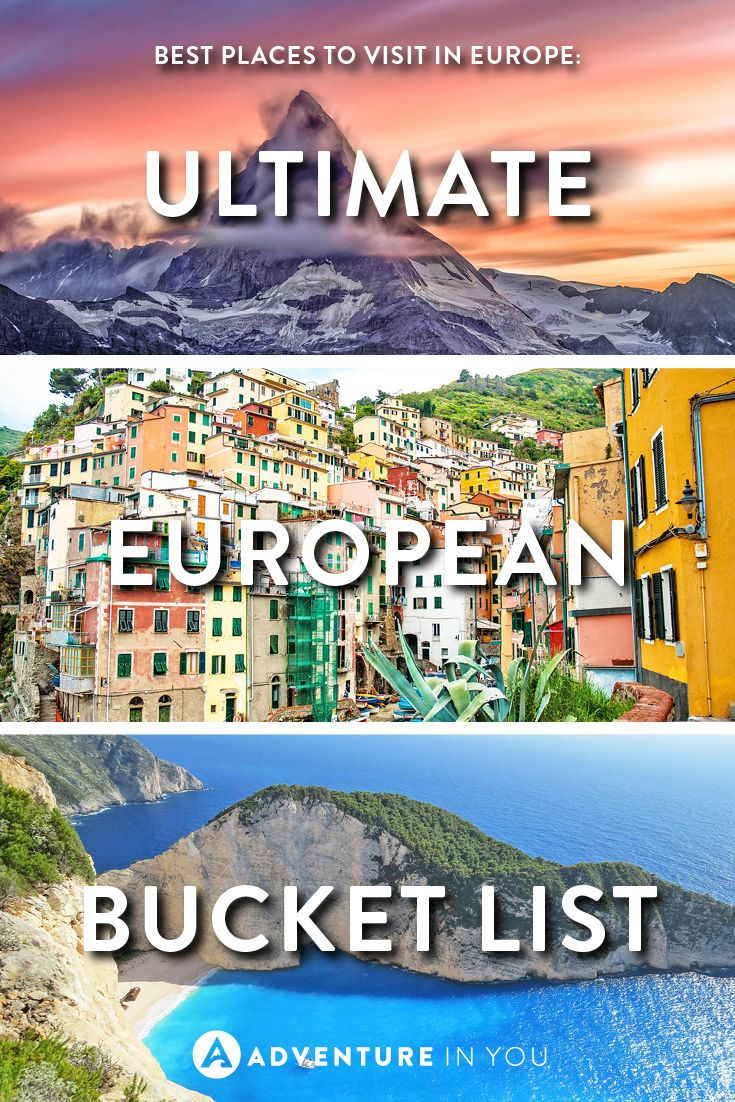 Best places to visit in europe ultimate european bucket for Best european countries to visit