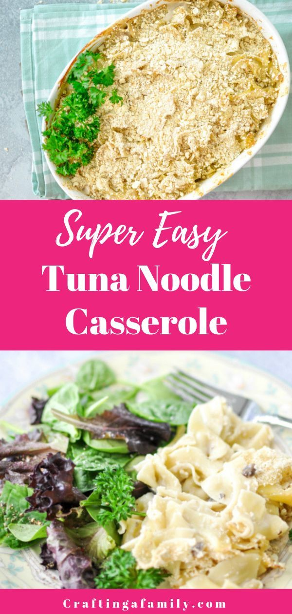 quick easy classic tuna noodle casserole 4 ingredients to