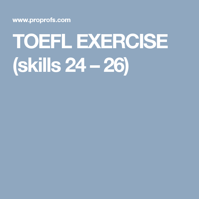 photograph about Toefl Exercises Printable identified as TOEFL Health and fitness (expertise 24 26) TOEFL Physical fitness