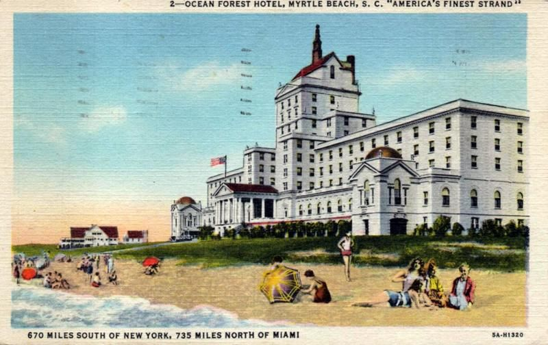 Article On The Of Ocean Forest Hotel Myrtle Beach S First Luxury Resort Built In Late 1920s Officially Opened For