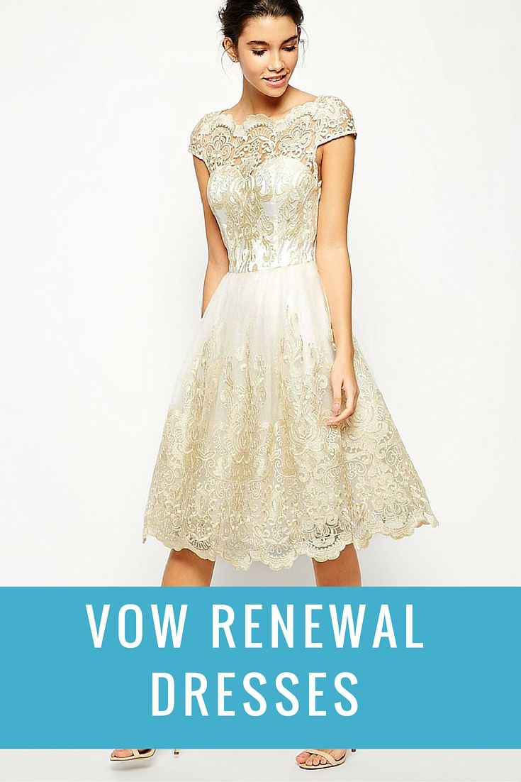 Dresses for Vow Renewal | Wedding vow renewals, Wedding vows and ...