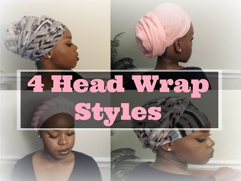 Tutorial 4 Quick And Easy Head Wrap Styles Short Hair Friendly Jaleesa Ayoka Youtube Hair Wraps Short Hair Styles Scarf Hairstyles