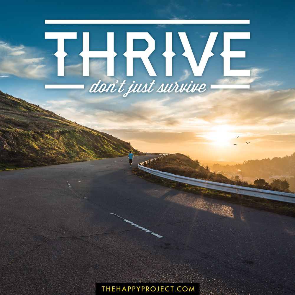 Life is too short to be complacent or just go through the motions. Do something different every day. Something that fuels your passions. Something that gets you closer to your dream. Do your best. Feel your best. Thrive.