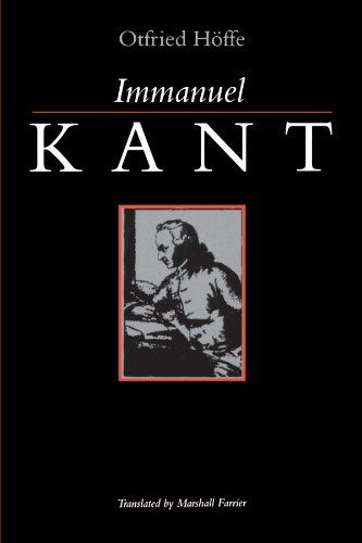 Immanuel Kant Suny Series Ethical Theory By Otfried Hoffe Https Www Amazon Com Dp 0791420949 Ref Cm Sw R Pi Dp X Pmw0ybqxk Biography Books Immanuel Ethics