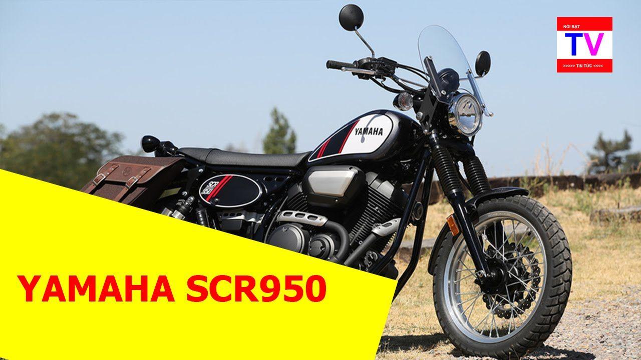 Tin tức nổi bật - Đánh giá xe Yamaha SCR950 mới: Đối thủ của Ducati Scra...
