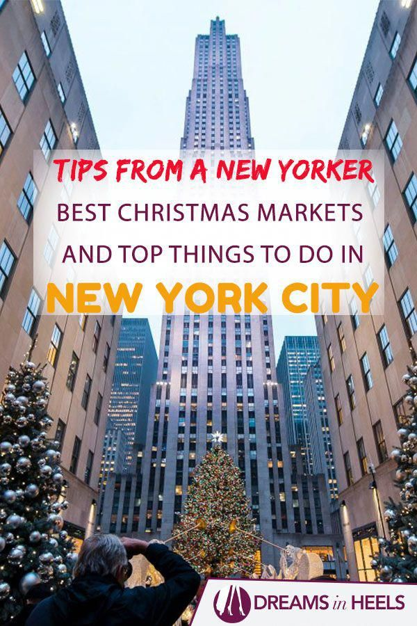 Tips from a New Yorker: Check out this post with the Best Christmas Markets in New York City, Where to Stay and Top Things to do during your winter holiday in NYC! #NewYorkCity #NewYorker #NYC #ChristmasinNYC #NYCChristmasMarkets via @dreamsinheels #ThingsToDoInNewYorkCity