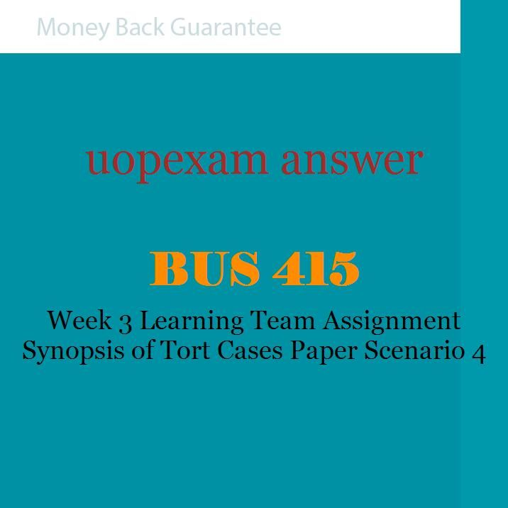 Bus     week   team assignment synopsis of tort cases paper