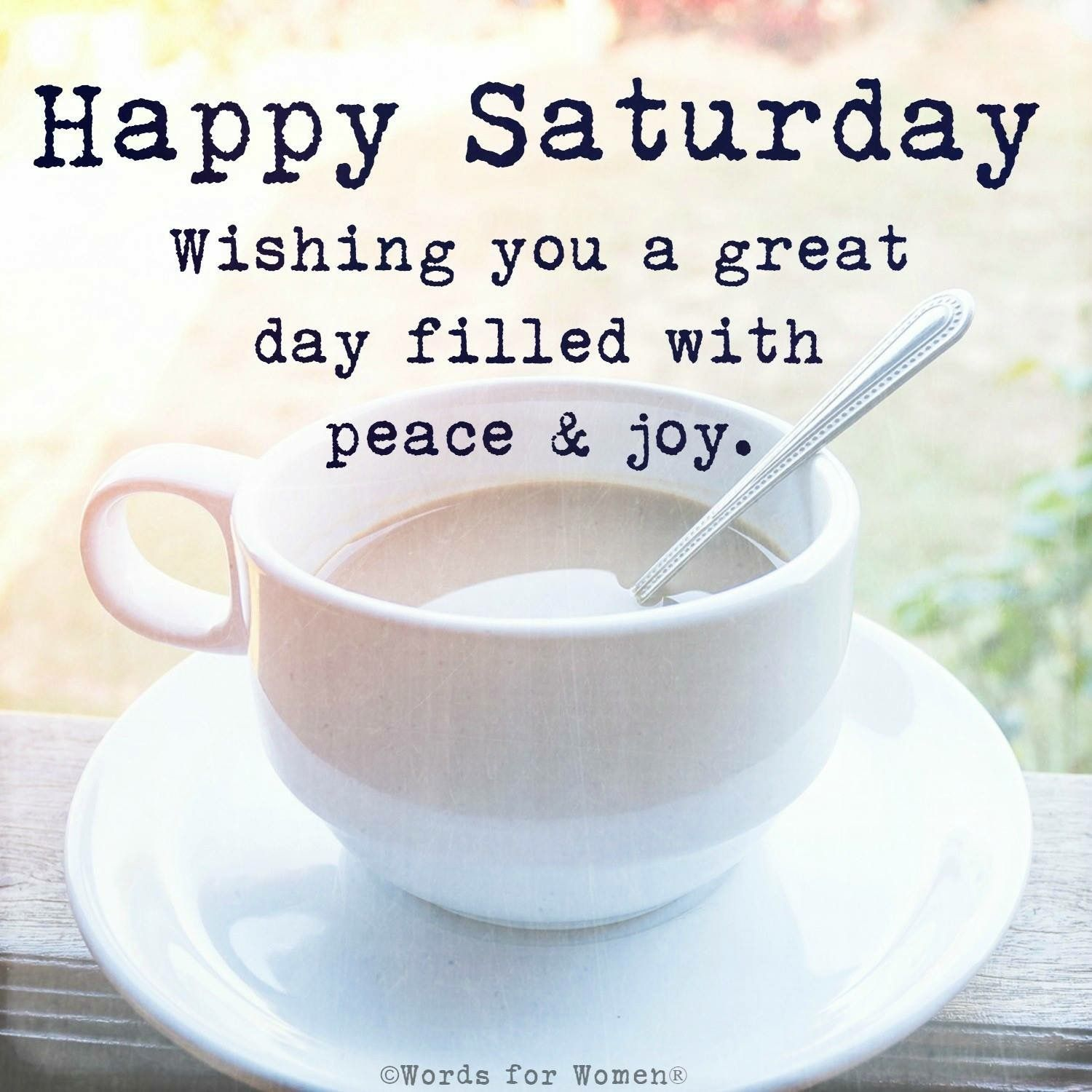 Happy Saturday Enjoying Every Moment With My Loves Saturday Quotes Happy Saturday Quotes Happy Saturday