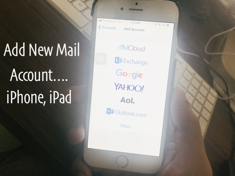 How to Setup & Add Email Accounts to Mail on iPhone, iPad