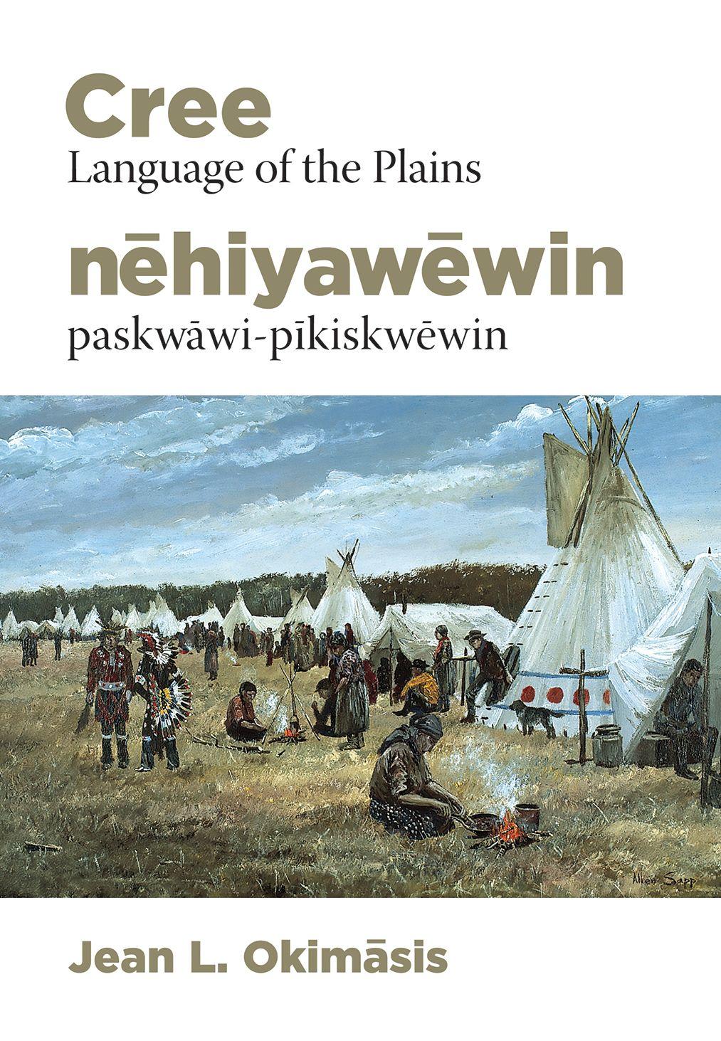 FREE download Cree Language of the Plains / nēhiyawēwin
