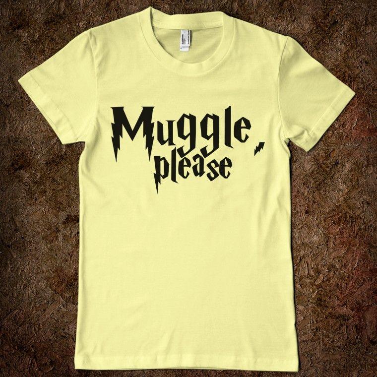 Muggle, please