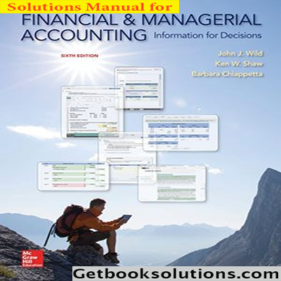 Download solution manual for financial and managerial accounting 6th download solution manual for financial and managerial accounting 6th edition by wild fandeluxe