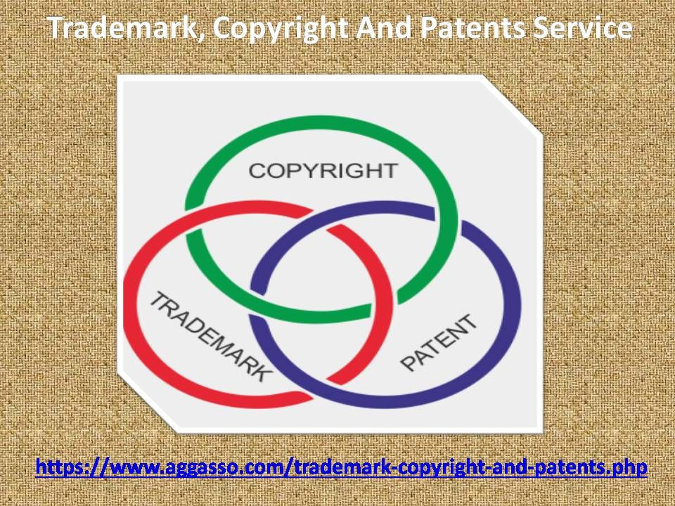 Trademark, Copyright, And Patents Protect Your