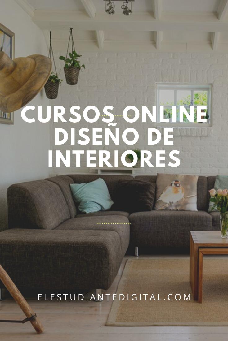 5 Excelentes Cursos De Diseno De Interiores Online Diseno De Interiores Online Estudio De Diseno De Interiores Estilos De Diseno De Interiores