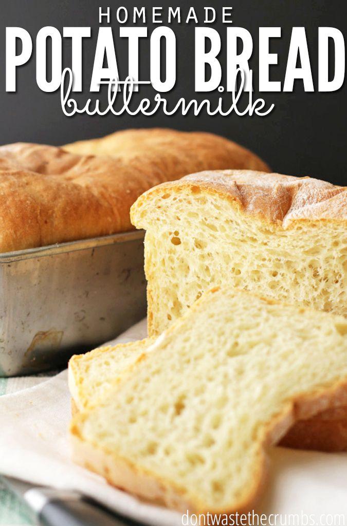Potato Buttermilk Bread Recipe Buttermilk Bread Bread Recipes Homemade Food