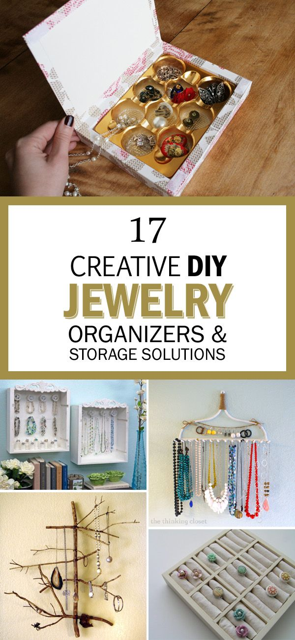 17 Creative DIY Jewelry Organizers and Storage Solutions Diy