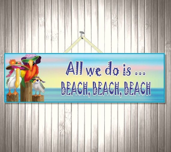 14 95 All We Do Is Beach Funny Sign By Funsignfactory