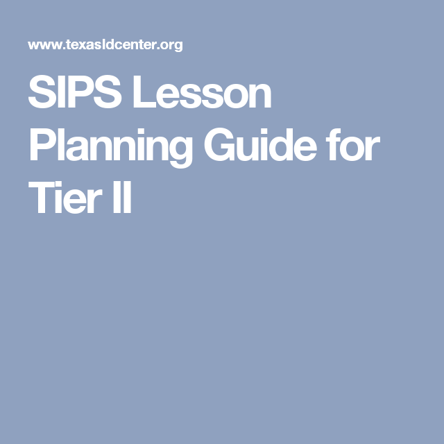 SIPS Lesson Planning Guide for Tier II