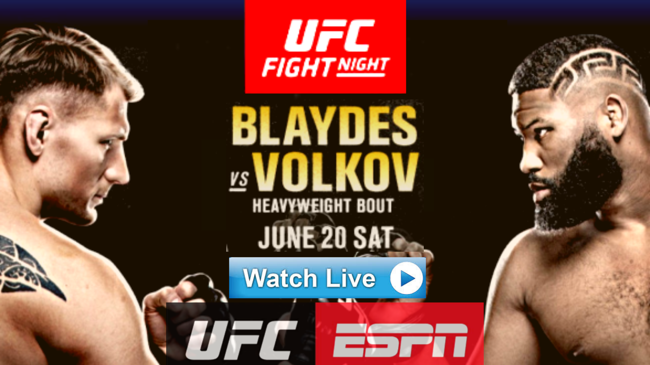 "[![official^/Live^stream]] ""UFC on ESPN Blaydes vs"