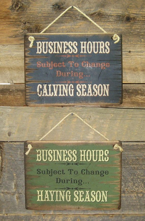 Business Hours Subject To Change During Calving and Haying