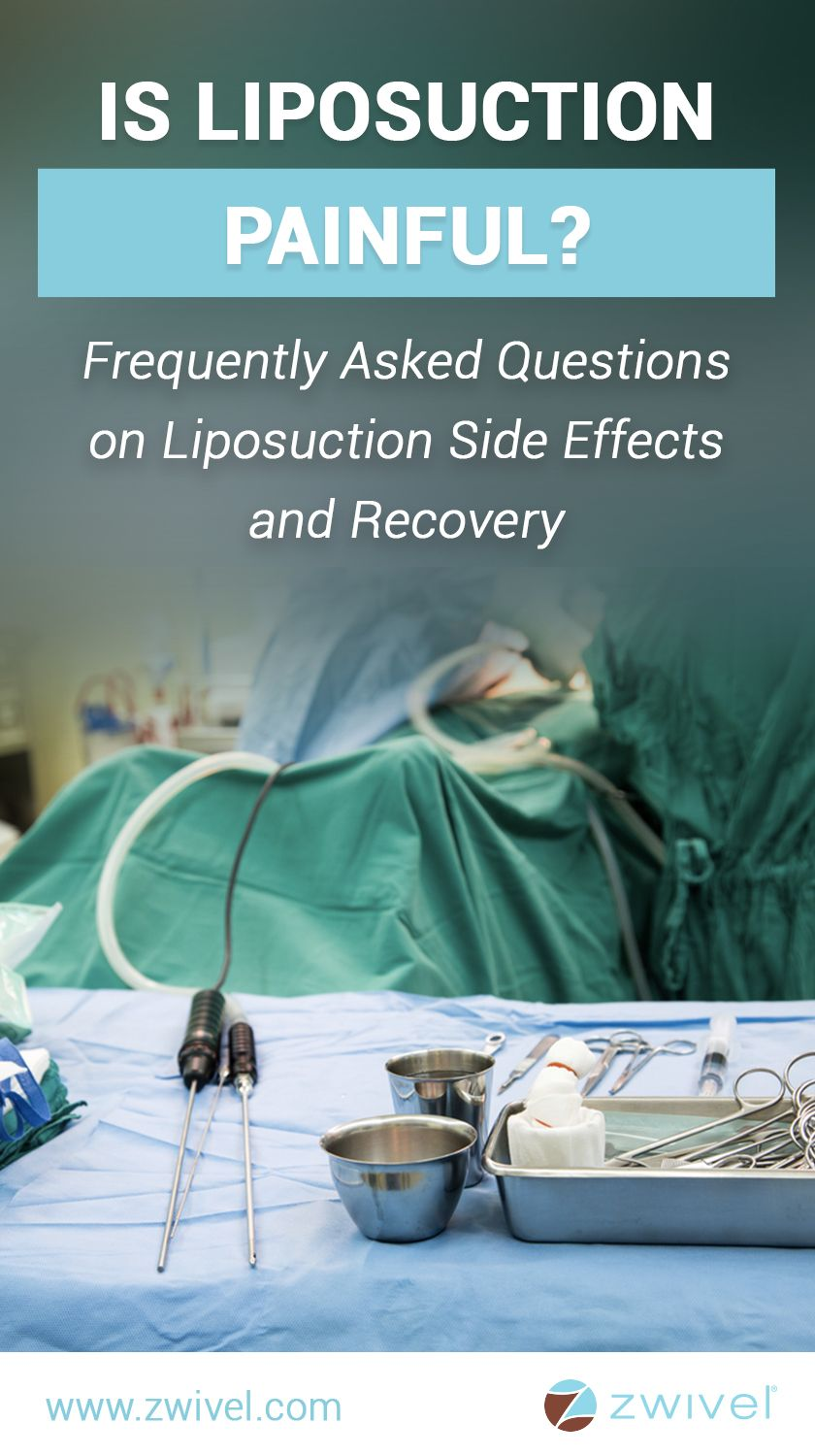 Is liposuction painful complications side effects