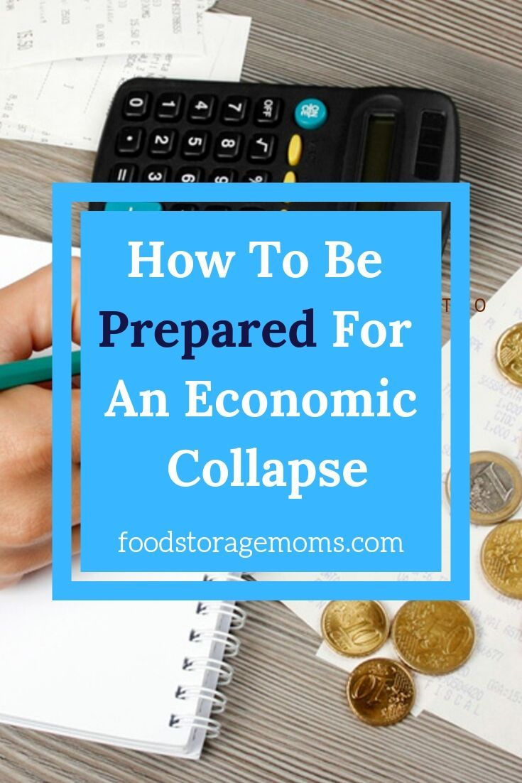How To Be Prepared For An Economic Collapse  #historyoftheworld