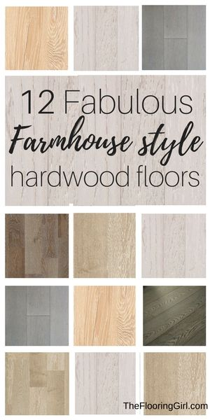 12 Fabulous Farmhouse Style Hardwood Floors The Flooring Girl Farmhouse Hardwood Floor Flooring Floor Colors