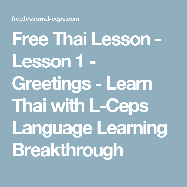 Free thai lesson lesson 1 greetings learn thai with l prek free thai lesson lesson 1 greetings learn thai with l ceps language learning breakthrough m4hsunfo