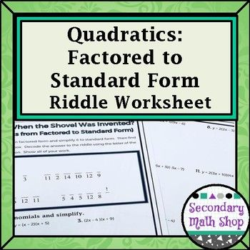 Quadratics Factored Form To Standard Form Practice Riddle Worksheet