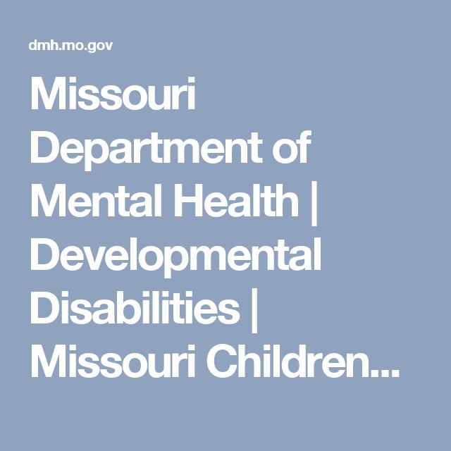 Missouri Department Of Mental Health Developmental Disabilities