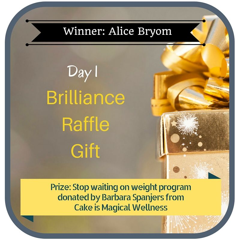 31 Days of Giving Brilliance Gifts - Day 1 winner- Alice Byron hosted by Brilliance and Business. Register for FREE at http://www.brillianceandbusiness.com/31-days-giving-brilliance-giveaway